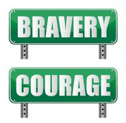 bravery & courage road sign isolated on white. - stock illustration