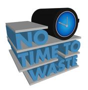 no time to waste design on a white background - stock illustration