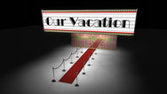 Stock Video Footage of marquee: our vacation with camera move
