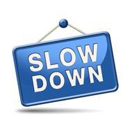 slowdown blue placard - stock illustration