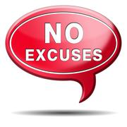 no excuses sign - stock illustration