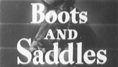 Stock Video Footage of BOOTS AND SADDLES Horse Rider Vintage Film Title Graphic Leader Animation 7089