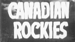 CANADA CANADIAN ROCKIES Vintage Film Title Mountains Park Graphic Leader 7090 Stock Footage