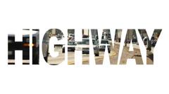 Word Videos Highway Stock Footage