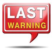 last warning sign - stock illustration