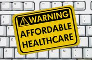 Stock Photo of warning of affordable healthcare