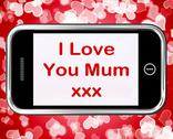 Stock Illustration of i love you mum mobile message as symbol for best wishes