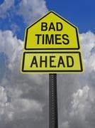 bad times ahead roadsign - stock photo