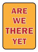 are we there yet sign - stock illustration