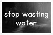 Stock Illustration of stop wasting water