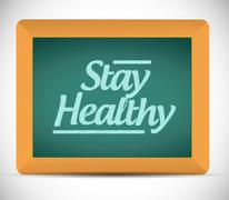 Stay healthy message on a chalkboard. illustration Stock Illustration