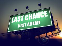 Last Chance Just Ahead on Green Billboard. - stock illustration