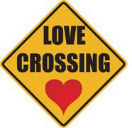 love crossing sign with a red heart - stock illustration
