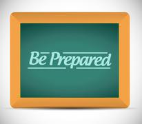 be prepared message written on a blackboard. - stock illustration
