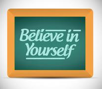 Believe in yourself message on a chalkboard. Stock Illustration