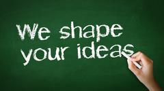 we shape your ideas chalk illustration - stock photo