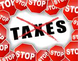 Stock Illustration of stop taxes