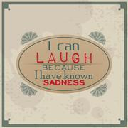 I can laugh because i know sadness Stock Illustration