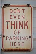Dont even think of parking here sign Stock Photos