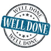Well done blue grunge round stamp on white background Stock Illustration