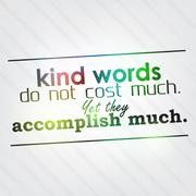 Stock Illustration of kind words do not cost much