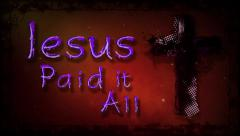 Grunge Cross Paid it All Stock Footage