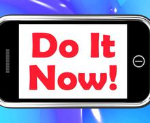 Stock Illustration of do it now on phone shows act immediately