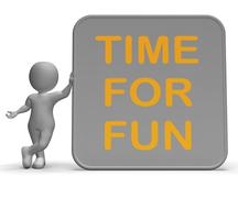 time for fun sign shows recreation and enjoyment - stock illustration