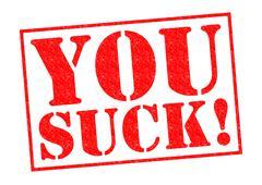 You Suck! Stock Illustration