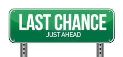 Last chance road sign. illustration design over white Stock Illustration
