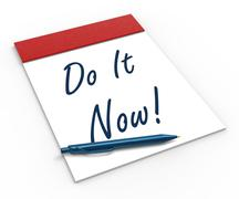do it now! notebook shows motivation or urgency - stock illustration