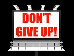 Stock Illustration of dont give up sign shows encouragement and yes you can