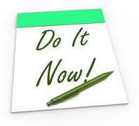 Stock Illustration of do it now notepad shows take action straight away