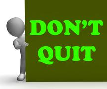 Stock Illustration of dont quit sign shows motivation and determination