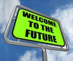 Stock Illustration of welcome to the future sign indicates imminent arrival of time