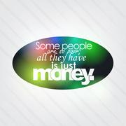 all they have is just money - stock illustration