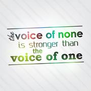Voice of none is stronger than the voice of one Stock Illustration