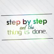 step by step and the thing is done - stock illustration