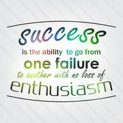 success is the ability to go from one failure to another - stock illustration