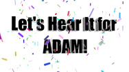 Stock Video Footage of Lets Hear It for ADAM