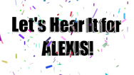 Stock Video Footage of Lets Hear It for ALEXIS