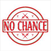 No Chance Stamp - stock illustration