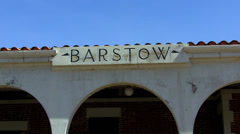 Barstow California Sign On Historic Train Depot Stock Footage