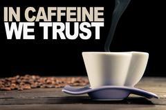 in caffeine we trust - stock illustration