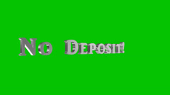 No Deposit - Green Screen Stock Footage
