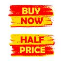 Stock Illustration of buy now and half price, yellow and red drawn labels
