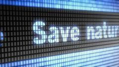 """""""Save nature"""" on screen. Looping. Stock Footage"""