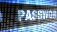 """Password"" on screen. Looping. Stock Footage"