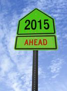 2015 ahead roadsign Stock Photos
