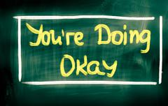 You are doing okay concept Stock Illustration